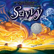 Savvy Audiobook, by Ingrid Law