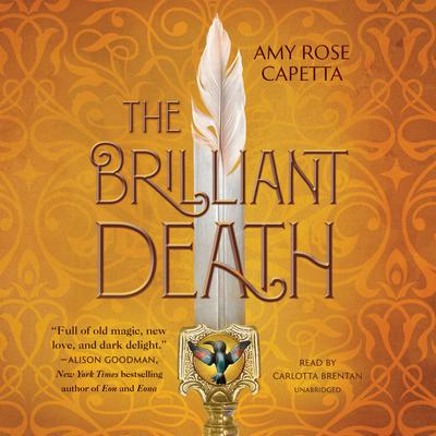 The Brilliant Death Audiobook, by Amy Rose Capetta