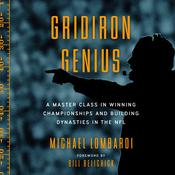 Gridiron Genius: A Master Class in Winning Championships and Building Dynasties in the NFL Audiobook, by Michael Lombardi|