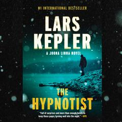 The Hypnotist: A novel Audiobook, by Lars Kepler