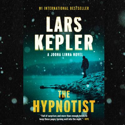 The Hypnotist: A novel Audiobook, by