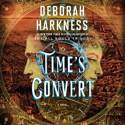 Times Convert: A Novel Audiobook, by Deborah Harkness