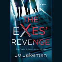 The Exes Revenge Audiobook, by Jo Jakeman