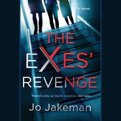 The Exes Revenge Audiobook, by Jo Jakeman