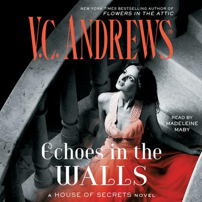 Echoes in the Walls Audiobook, by V. C. Andrews
