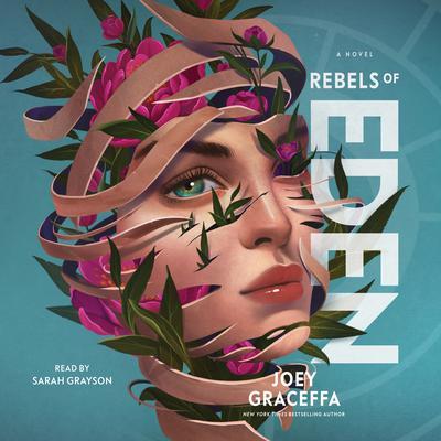 Rebels of Eden Audiobook, by Joey Graceffa