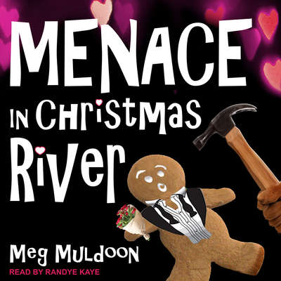 Menace in Christmas River: A Christmas Cozy Mystery Audiobook, by Meg Muldoon