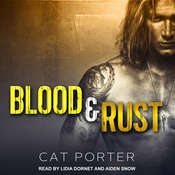 Blood & Rust Audiobook, by Cat Porter