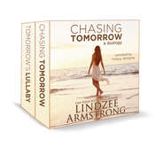 Chasing Tomorrow: Chasing Someday & Tomorrow's Lullaby Audiobook, by Lindzee Armstrong