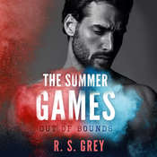 The Summer Games: Out of Bounds Audiobook, by R.S. Grey
