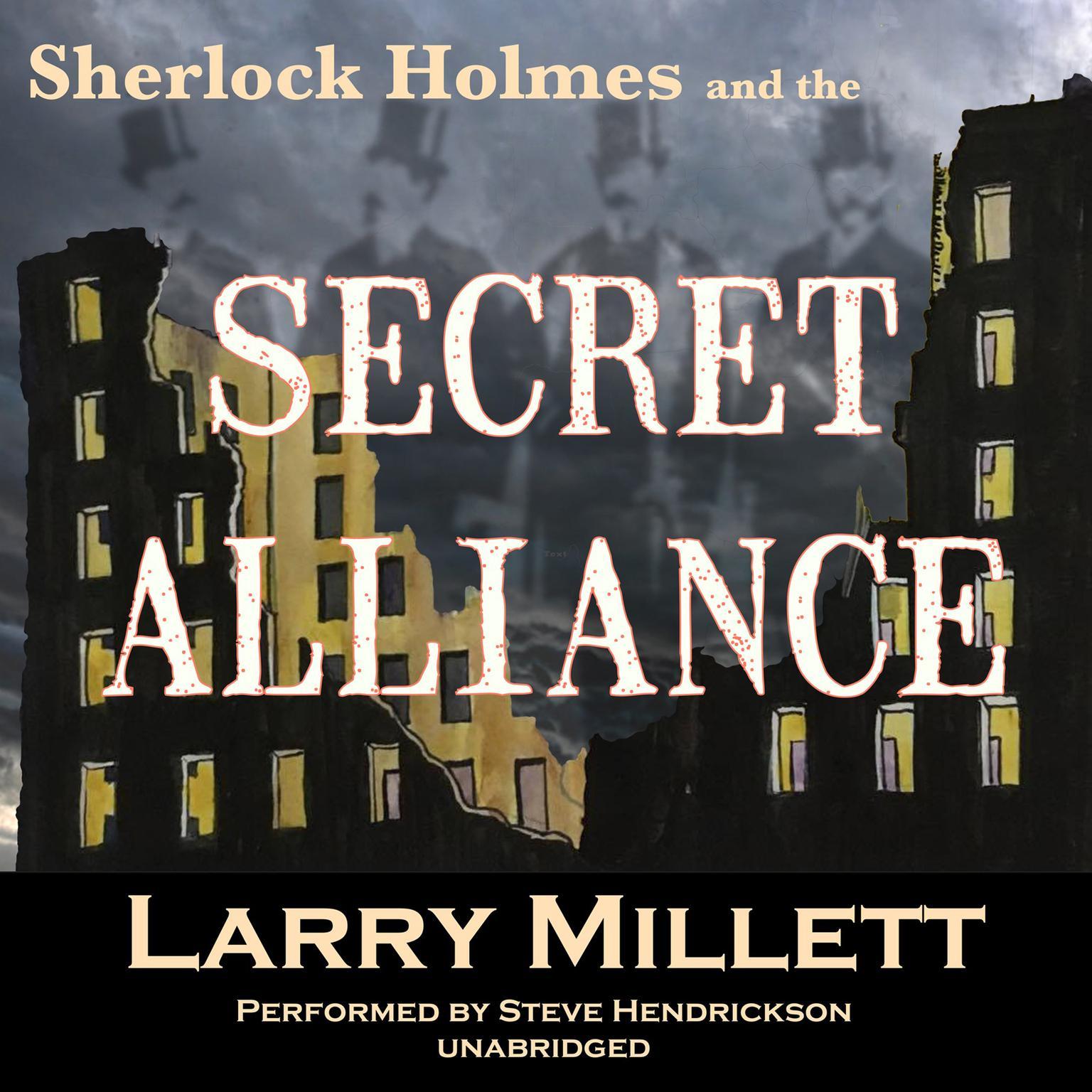 Sherlock Holmes and the Secret Alliance Audiobook, by Larry Millett