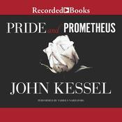 Pride and Prometheus Audiobook, by John Kessel