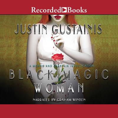 Black Magic Woman Audiobook, by Justin Gustainis