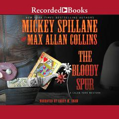 The Bloody Spur Audiobook, by Max Allan Collins, Mickey Spillane