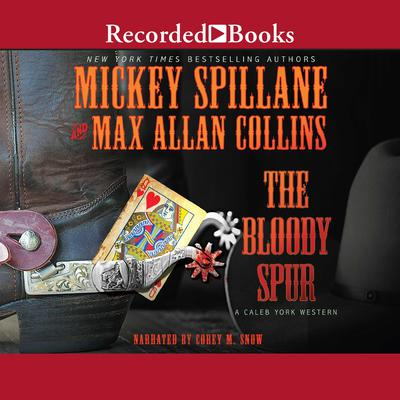 The Bloody Spur Audiobook, by Max Allan Collins