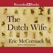 The Dutch Wife Audiobook, by Eric McCormack