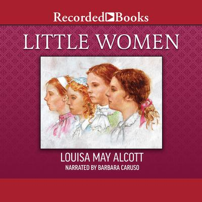 Little Women Audiobook, by Louisa May Alcott