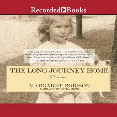 The Long Journey Home: A Memoir Audiobook, by Margaret Robison