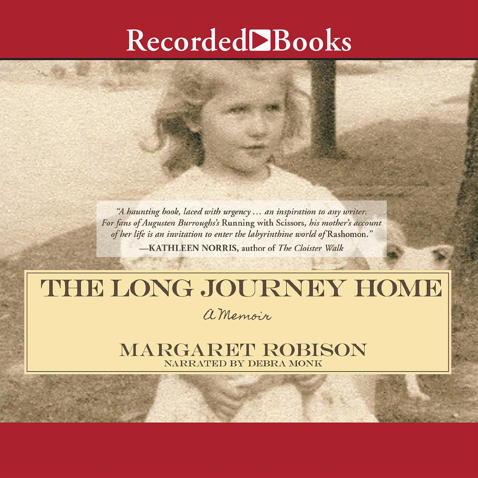 Printable The Long Journey Home: A Memoir Audiobook Cover Art