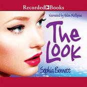 The Look Audiobook, by Sophia Bennett