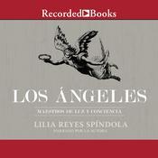 Los Angeles: Maestros de luz y conciencia Audiobook, by Lilia Reyes Spindola