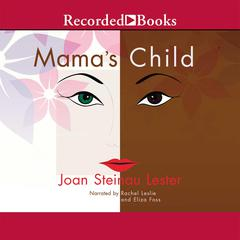 Mamas Child Audiobook, by Joan Steinau  Lester