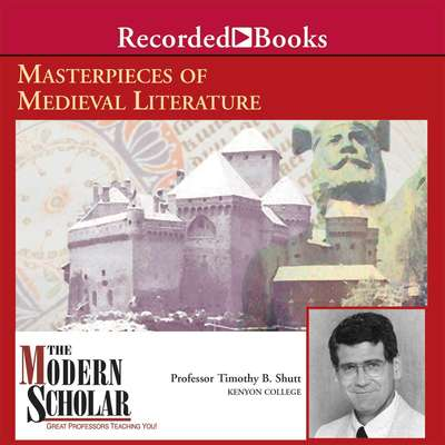 Masterpieces of Medieval Literature Audiobook, by Timothy B. Shutt