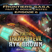 For the Triumph of Evil Audiobook, by Ryk Brown