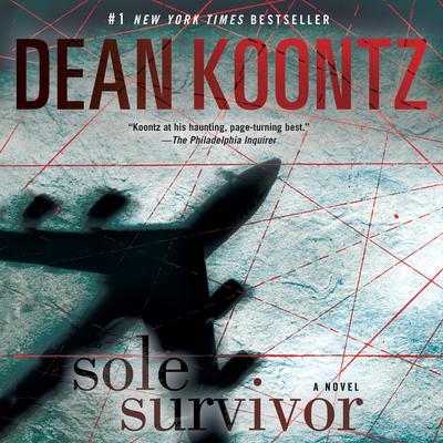 Sole Survivor: A Novel Audiobook, by Dean Koontz