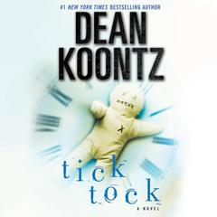 Ticktock: A Novel Audiobook, by Dean Koontz