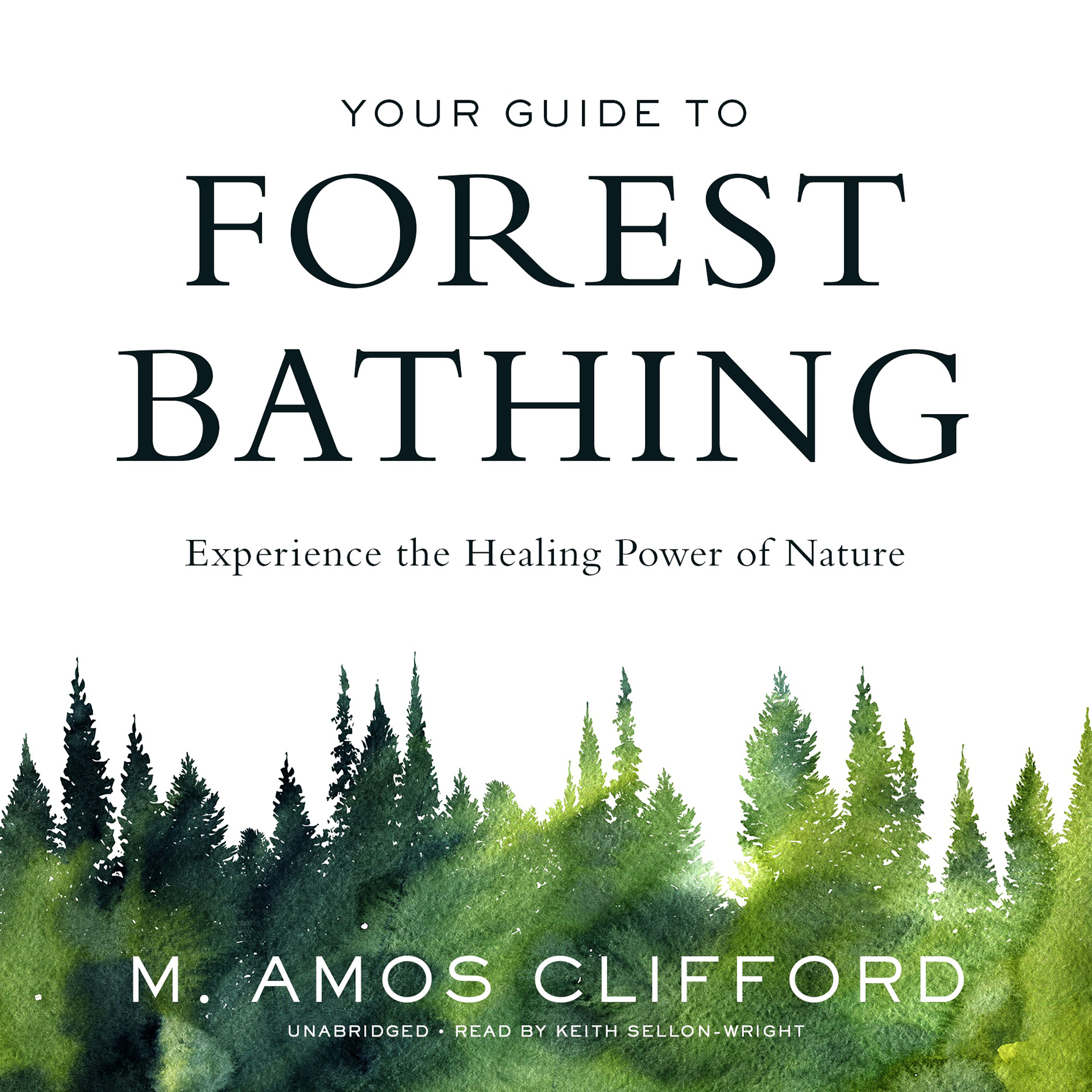Printable Your Guide to Forest Bathing: Experience the Healing Power of Nature Audiobook Cover Art