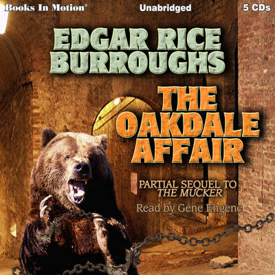 The Oakdale Affair Audiobook, by Edgar Rice Burroughs