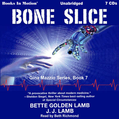Bone Slice Audiobook, by Bette Golden Lamb