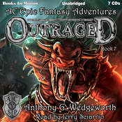 Outraged (Altered Creatures Epic Fantasy Adventures, Book 7) Audiobook, by Anthony G. Wedgeworth