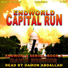 Capital Run (Endworld Series, Book 9) Audiobook, by David Robbins