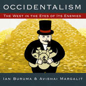 Occidentalism: The West in the Eyes of Its Enemies Audiobook, by Ian Buruma, Avishai Margalit