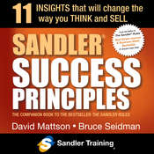 Sandler Success Principles: 11 Insights that Will Change the Way you Think and Sell Audiobook, by David Mattson, Bruce Seidman