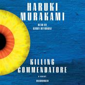 Killing Commendatore: A novel Audiobook, by Haruki Murakami