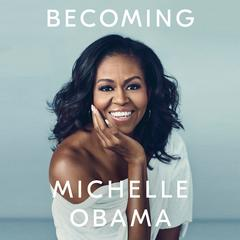 Becoming Audiobook, by Michelle Obama