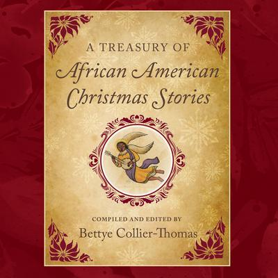 A Treasury of African American Christmas Stories Audiobook, by Bettye Collier-Thomas