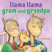 Llama Llama Gram and Grandpa Audiobook, by Anna Dewdney