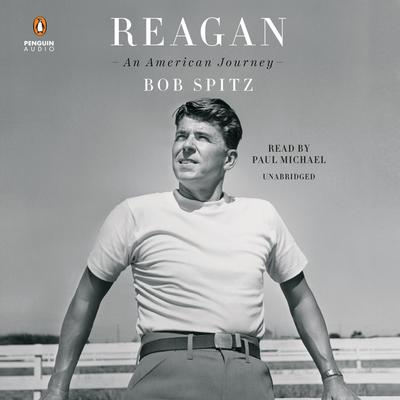 Reagan: An American Journey Audiobook, by Bob Spitz