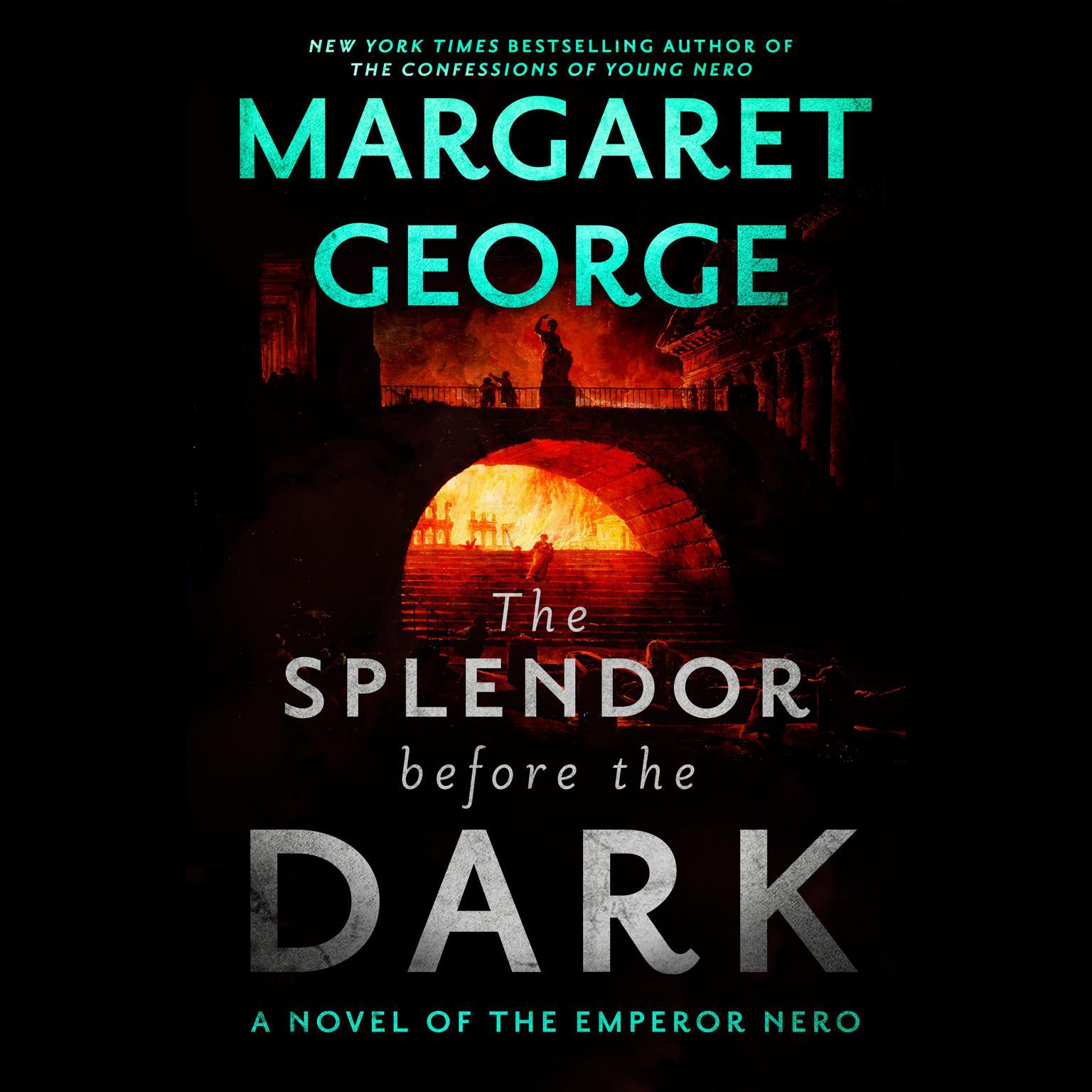 Printable The Splendor Before the Dark: A Novel of the Emperor Nero Audiobook Cover Art