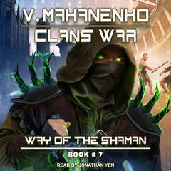 Clans War Audiobook, by Vasily Mahanenko