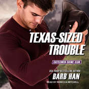 Texas-Sized Trouble Audiobook, by Barb Han