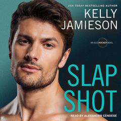 Slap Shot Audiobook, by Kelly Jamieson