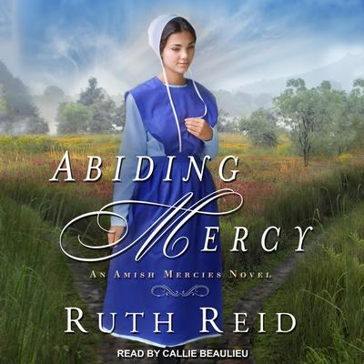 Abiding Mercy Audiobook, by