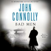 Bad Men: A Thriller Audiobook, by John Connolly|