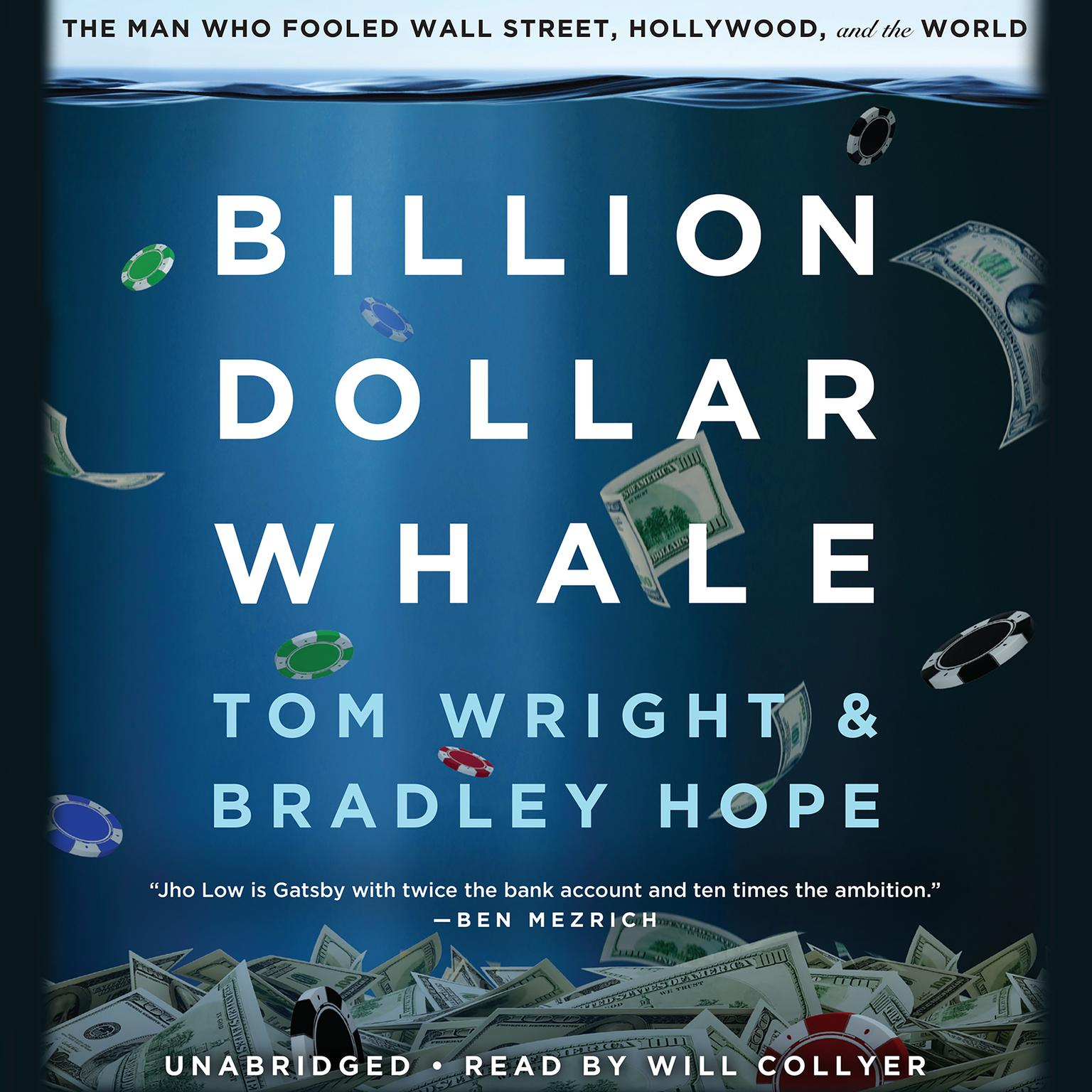 Printable Billion Dollar Whale: The Man Who Fooled Wall Street, Hollywood, and the World Audiobook Cover Art