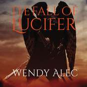 The Fall of Lucifer Audiobook, by Wendy Alec